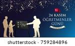 november 24th turkish teachers... | Shutterstock .eps vector #759284896