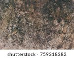 scratched grunge brown concrete ... | Shutterstock . vector #759318382