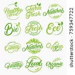 set of organic  local  fresh ... | Shutterstock .eps vector #759347722