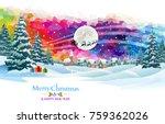 santa claus arriving to deliver ... | Shutterstock .eps vector #759362026