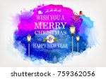 the lamps of christmas  | Shutterstock .eps vector #759362056