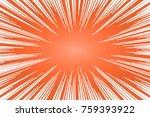 orange and white radial lines... | Shutterstock .eps vector #759393922