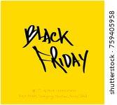 hand drawn illustration   black ... | Shutterstock .eps vector #759405958