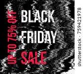 vector noise glitch black...   Shutterstock .eps vector #759421978