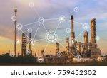 industry 4.0 concept image.oil... | Shutterstock . vector #759452302