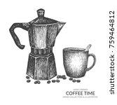 coffee pot  mug and beans....   Shutterstock .eps vector #759464812