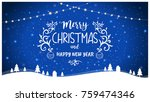 merry christmas and happy new... | Shutterstock .eps vector #759474346