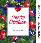 merry christmas happy new year... | Shutterstock .eps vector #759478405