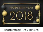 happy new year 2018 black matte ... | Shutterstock .eps vector #759484375