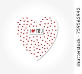 simple valentine day cards.... | Shutterstock .eps vector #759562942