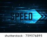 high speed  internet. hi tech.... | Shutterstock .eps vector #759576895