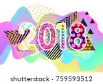 new year 2018. colorful design. ... | Shutterstock .eps vector #759593512