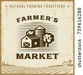 vintage farmer s market label.... | Shutterstock .eps vector #759616288