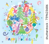 happy holidays  colorful hand... | Shutterstock .eps vector #759623686