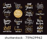 happy new year 2018 lettering.... | Shutterstock .eps vector #759629962