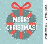 christmas wreath. merry xmas ...   Shutterstock .eps vector #759837856
