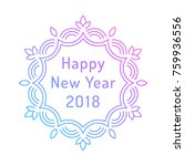 happy new year 2018 greeting... | Shutterstock .eps vector #759936556