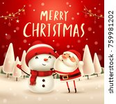 merry christmas  santa claus... | Shutterstock .eps vector #759981202