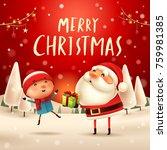 merry christmas  santa claus...   Shutterstock .eps vector #759981385