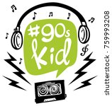 word expression for 90s kid... | Shutterstock .eps vector #759993208