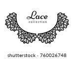 lace collar pattern  cutout... | Shutterstock .eps vector #760026748