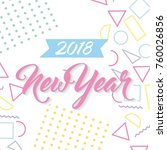 new year 2018 poster greeting... | Shutterstock .eps vector #760026856