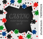 casino chips and playing cards... | Shutterstock .eps vector #760034626