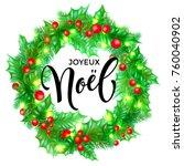 joyeux noel french merry...   Shutterstock .eps vector #760040902