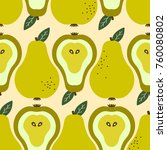 pears background. hand drawn... | Shutterstock .eps vector #760080802