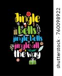 christmas quote  lettering.... | Shutterstock .eps vector #760098922
