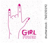 girl power poster text and hand ... | Shutterstock .eps vector #760150192