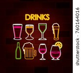 drinks set of neon sign on... | Shutterstock .eps vector #760164016
