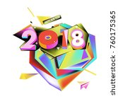 new year 2018. colorful design. | Shutterstock .eps vector #760175365