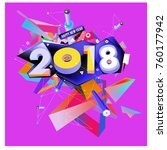 new year 2018. colorful design. | Shutterstock .eps vector #760177942