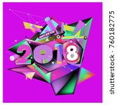 new year 2018. colorful design.  | Shutterstock .eps vector #760182775