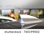 antenna shark fin white color... | Shutterstock . vector #760199002