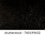 gold glitter texture isolated... | Shutterstock .eps vector #760199632