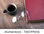 a cup of coffee with a book and ... | Shutterstock . vector #760199656