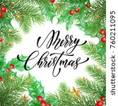 merry christmas trendy quote... | Shutterstock .eps vector #760211095