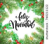 feliz navidad spanish merry... | Shutterstock .eps vector #760211122