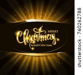gold christmas and new year... | Shutterstock .eps vector #760262788