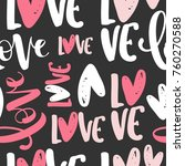 seamless pattern with love... | Shutterstock .eps vector #760270588