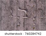 painted wall of cement ... | Shutterstock . vector #760284742