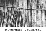 black and white bamboo wall... | Shutterstock . vector #760287562