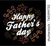 happy father's day  beautiful... | Shutterstock .eps vector #760399732