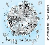 happy holidays  hand drawn... | Shutterstock .eps vector #760418596