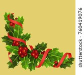 christmas holly with red... | Shutterstock .eps vector #760419076