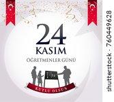 november 24th turkish teachers... | Shutterstock .eps vector #760449628