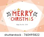 merry christmas and happy new... | Shutterstock .eps vector #760495822