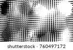 black and white grunge pattern... | Shutterstock . vector #760497172